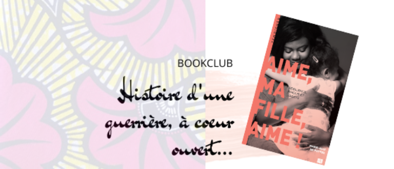 Article : Bookclub : histoire d'une guerrière à cœur ouvert…