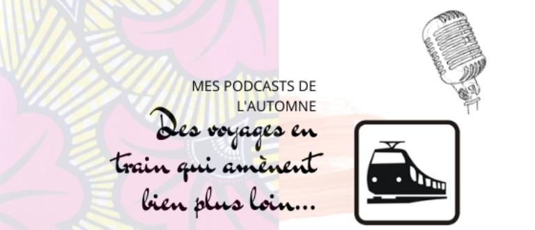 Article : Mes podcasts de l'automne