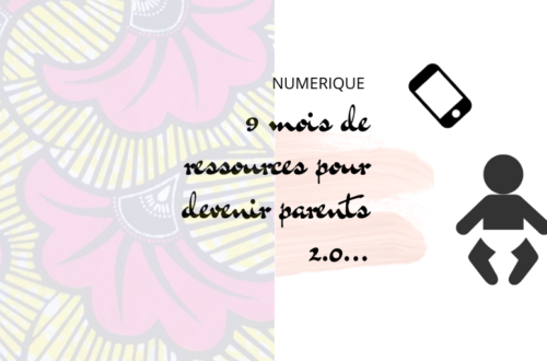 Article : 9 mois de ressources pour devenir parents 2.0